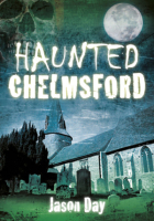 Jason Day's Haunted Chelmsford