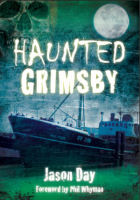 Jason Day's book Haunted Grimsby